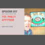 Artwork for 017:  Yo!  Philly Attytude with Tom Coyne