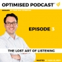 Artwork for #3 - The lost art of listening with Nick Elvery