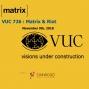 Artwork for VUC726 - Riot and the Matrix Protocol