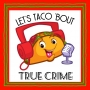 """Artwork for Let's Taco 'Bout """"Abducted in Plain Sight"""""""