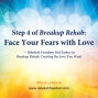 Artwork for Step 4 Breakup Rehab - Face Your Fears with Love
