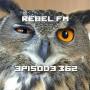 Artwork for Rebel FM Episode 362 - 02/02/2018