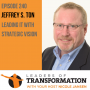Artwork for 240: Jeffrey Ton: Leading IT With Strategic Vision