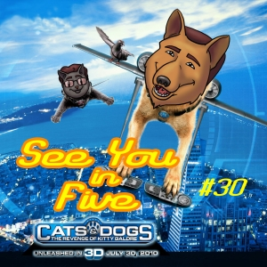 Cats & Dogs: The Revenge Of Kitty Galore (Jul. 30, 2010)