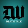 Artwork for Death Talk Episode 072