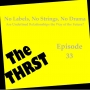 Artwork for No Labels, No Strings Attached, No Drama: Are Undefined Relationships The Way Of The Future? - THRST033
