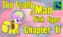 Artwork for Pink Eyes [Chapter 11] - The Foally of Man - S2E14