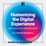 Artwork for Humanizing the Digital Experience and more from eduWeb2019
