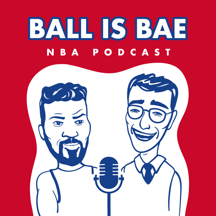 Ball is Bae NBA Podcast show art