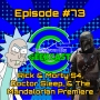 Artwork for EP #73: RICK AND MORTY S4 premiere, a non-spoiler DOCTOR SLEEP Review, & first two eps of THE MANDALORIAN
