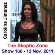 The Skeptic Zone #160 - 12.Nov.2011