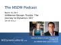 """Artwork for The MSDW Podcast, March 16, 2017: AXMentor Recaps """"Evolve: The Journey to Dynamics 365"""""""