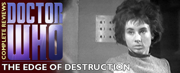 Tim's Take On: Episode 157(Doctor Who The Edge of Destruction review)