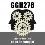 Artwork for GGH 276: Road Caching XI