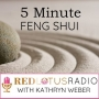 Artwork for Episode 18:  6 Feng Shui Steps to Change Your Life without Diet or Exercise