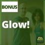 Artwork for Bonus: Glow!