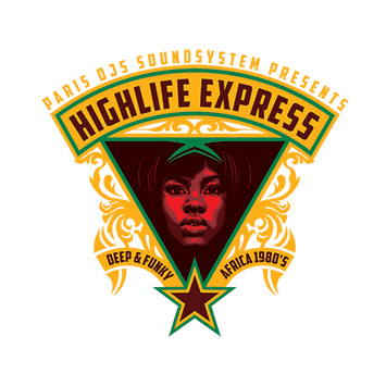 Paris DJs Soundsystem - The Highlife Express - Deep and Funky Africa 80s