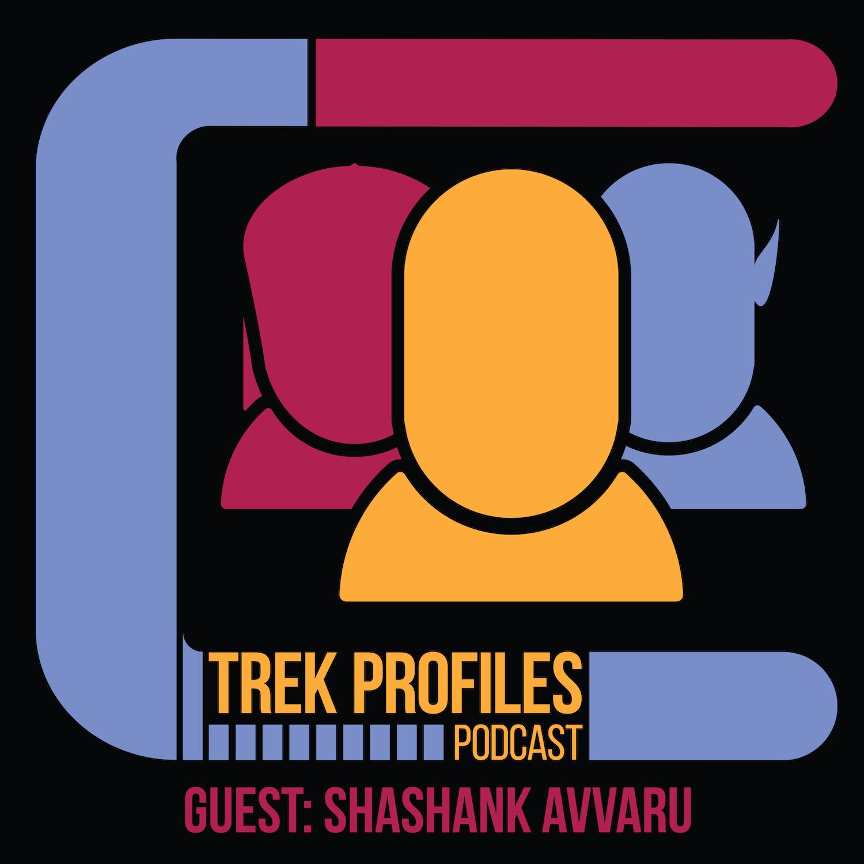 TrekProfiles #23: Shashank Avvaru