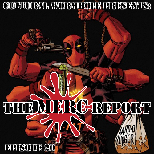 Cultural Wormhole Presents: The Merc Report Episode 20