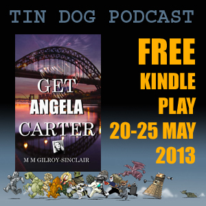 TDP 317: GET Angela CARTER - Free Play Download for the Kindle 20th - 25th May