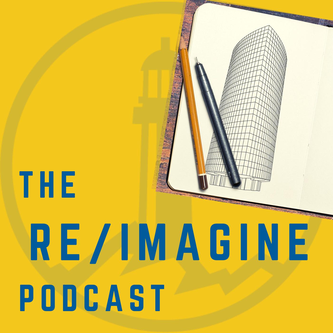 The Re/Imagine Podcast show art