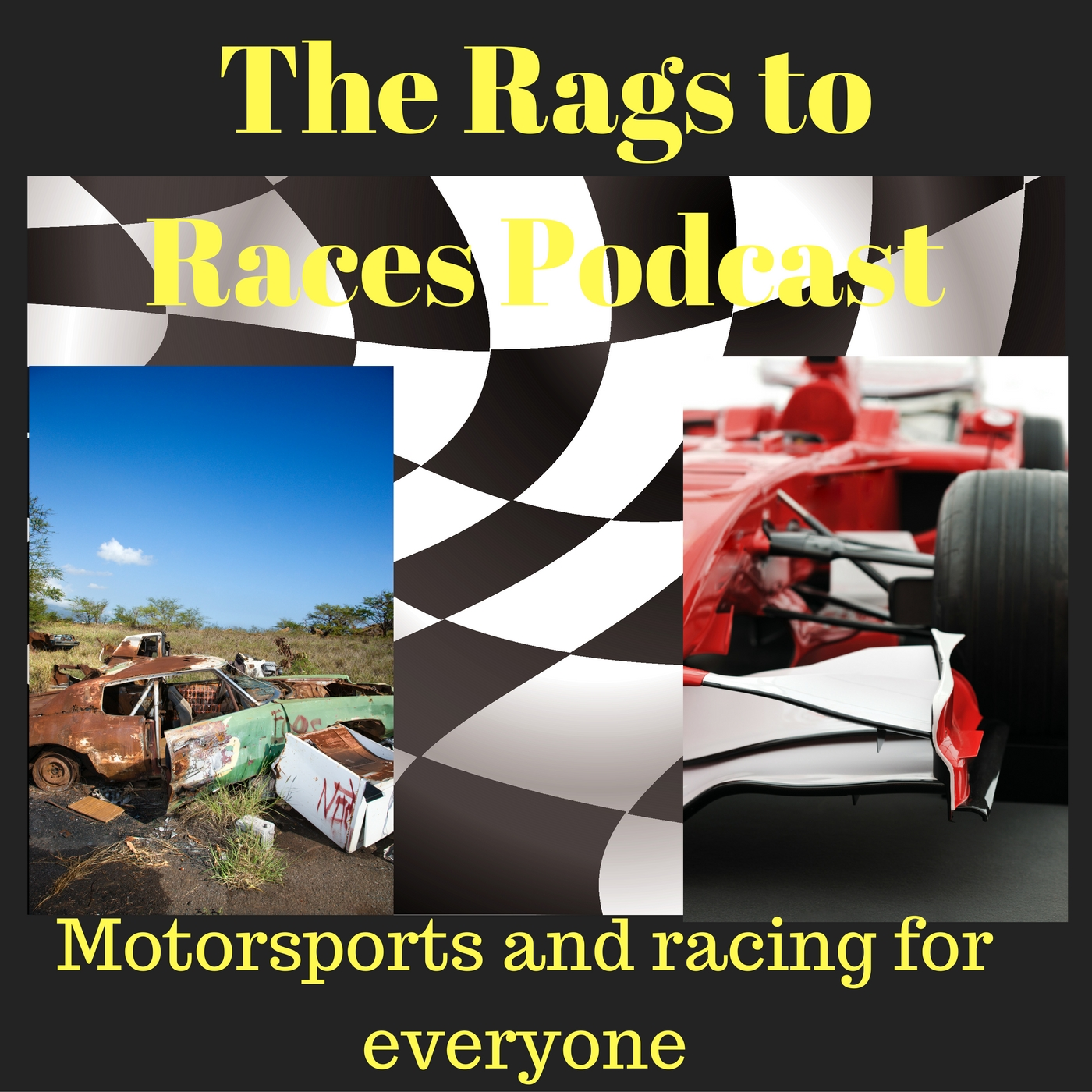 The Rags to Races Podcast: Motorsports and Racing for Everyone show art