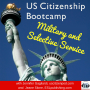 Artwork for Military and Selective Service: An Interview from US Citizenship Bootcamp