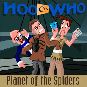 Episode 44 - Planet of the Spiders