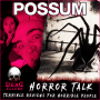 Artwork for Playing Possum (2018) the Horror of Disappointment 💀 Horror Talk #025 *SPOILERS*