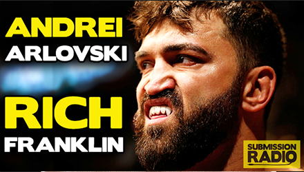 Submission Radio 1/3/15 Andrei Arlovski, Rich Franklin + UFC 184, Fedor on PEDs, WMMA