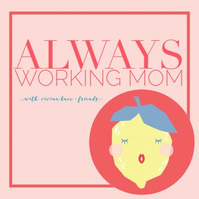 Always Working Mom show image