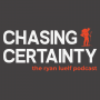 Artwork for Chasing Certainty | Episode 14: Sheltering in Place