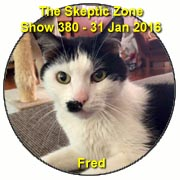 The Skeptic Zone #380 - 31.Jan.2016