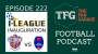 Artwork for TFG Indian Football Ep.222: I-League Launch & ISL Preview - Pune City vs Delhi Dynamos