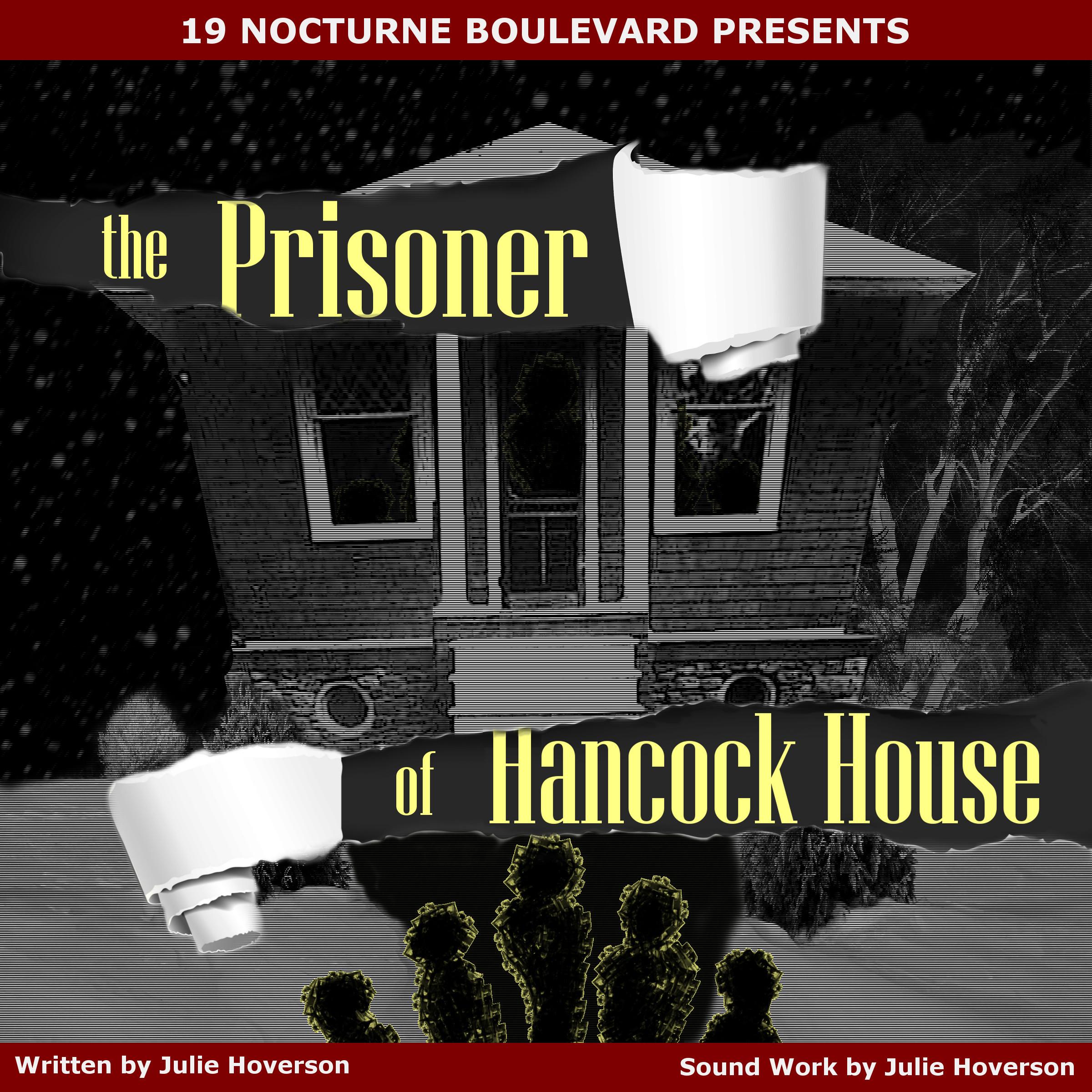Artwork for Prisoner of Hancock House, episodes 1-10 omnibus