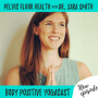 Artwork for Dr. Sara Smith on pelvic floor health for plus size folks