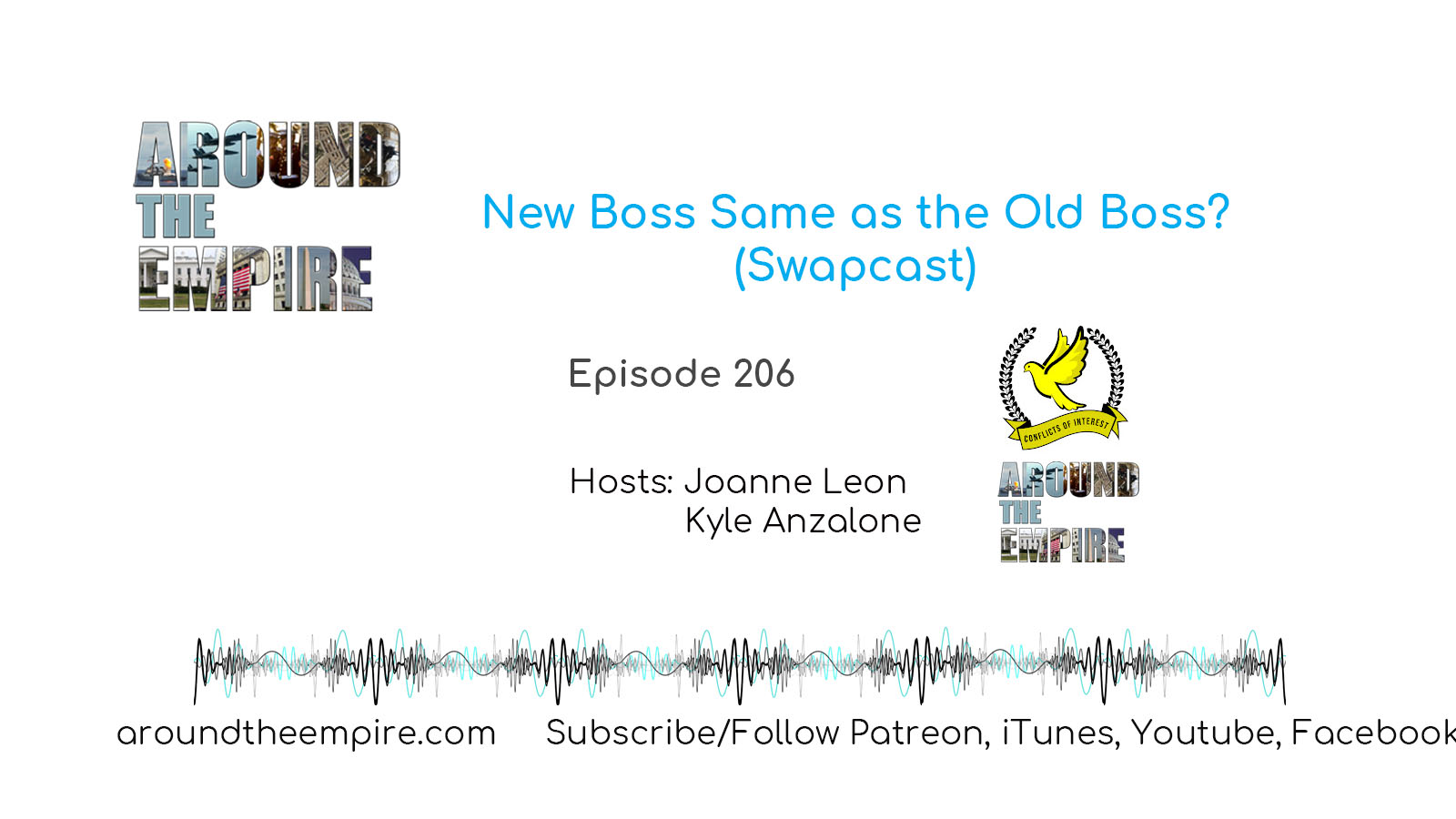 Ep 206 New Boss Same As the Old Boss? (Swapcast)