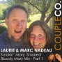 Artwork for Where There's Smoke, There's Marc & Laurie Nadeau of Smokin' Mary, Part 1