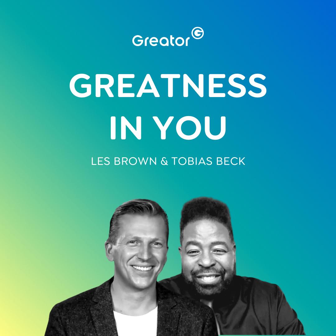 EN | Menschen inspirieren: So führst du ein bedeutungsvolles Leben // Les Brown & Tobias Beck