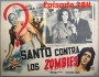 Artwork for Episode 384 Santo VS The Zombies