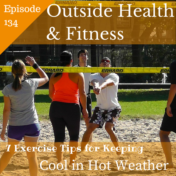 Artwork for 7 Exercise Tips for Keeping Cool in Hot Weather