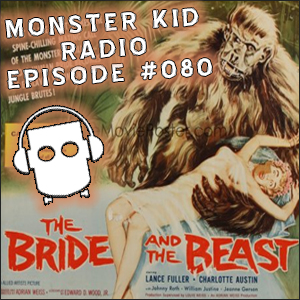 Monster Kid Radio #080 - Joe Blevins and the other monster movies of Edward D. Wood, Jr.