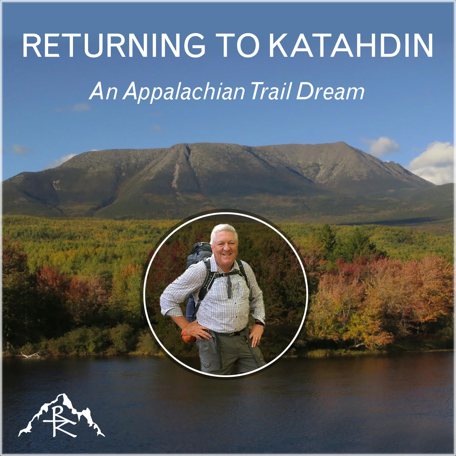 Returning to Katahdin: An Appalachian Trail Dream