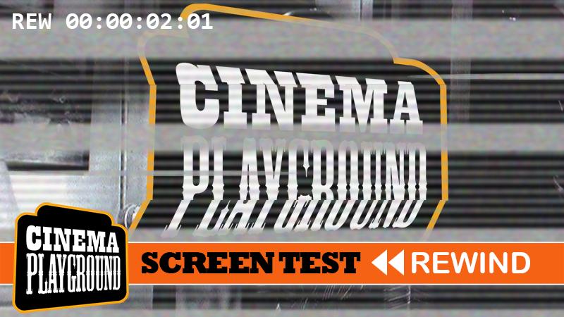 Screen Test << Rewind