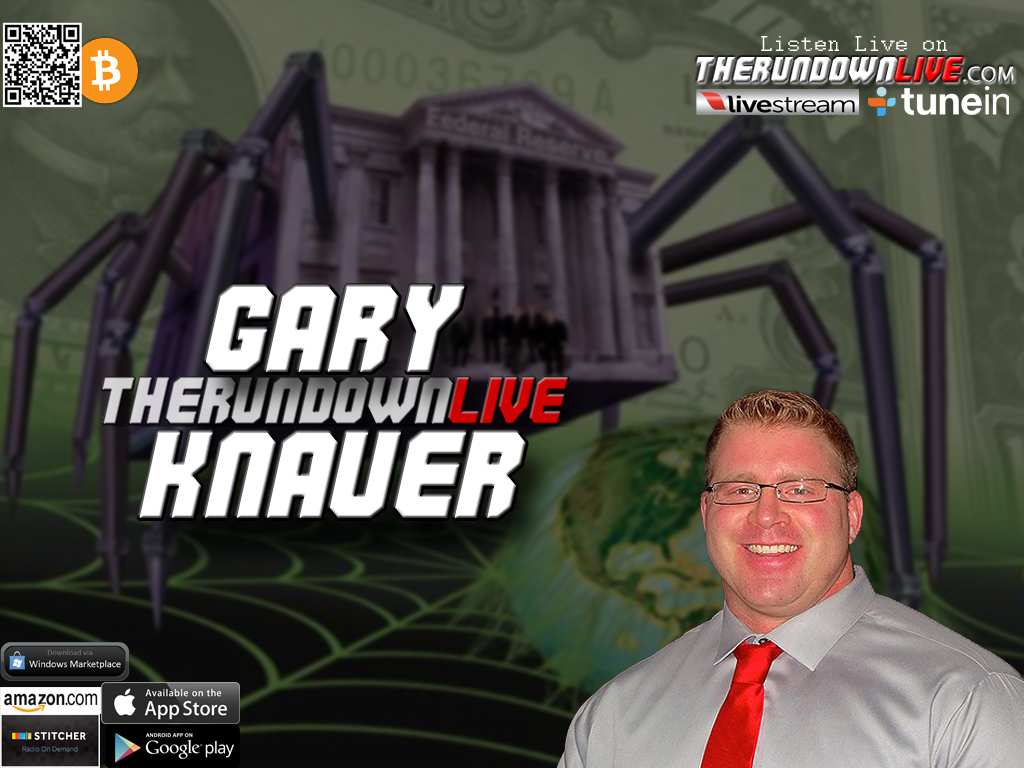 The Rundown Live #361 Gary Knauer (Debt,Government,Empowerment)