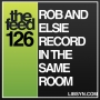 Artwork for 126 Rob and Elsie Record In The Same Room
