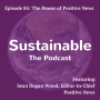 Artwork for 85: The Power of Positive News – Sean Dagan Wood, Editor in Chief, Positive News