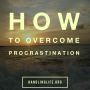 Artwork for How to Overcome (Beat) Procrastination