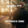Artwork for Rebel FM Episode 306 - 09/02/2016