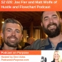 Artwork for S2 026: (International Podcast Day) Joe Fier and Matt Wolfe of Hustle and Flowchart Podcast